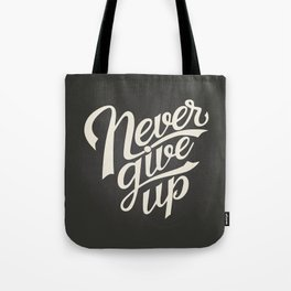The Inspirational Quote II Tote Bag