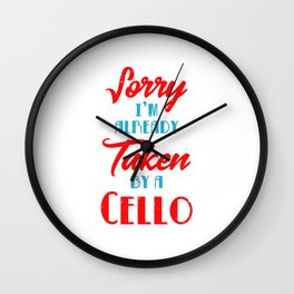 Already Taken By My Violoncello Player Cello Orchestra Wall Clock
