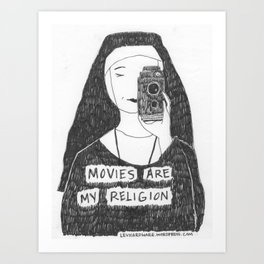 Movies Are My Religion Art Print