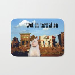 Wot in Tarnation Bath Mat