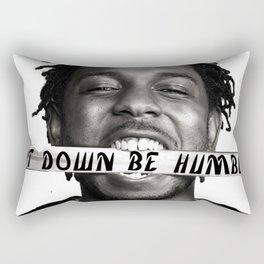 Sit down be humble Rectangular Pillow