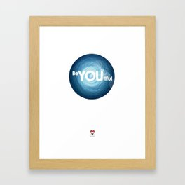 """Be-YOU-tiful"" Framed Art Print"