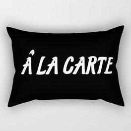 a la carte sayings Rectangular Pillow