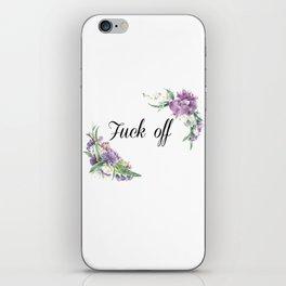 F#ck Off iPhone Skin
