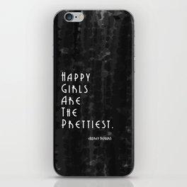 Happy Girls Are The Prettiest - Audrey Hepburn iPhone Skin