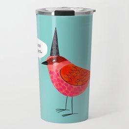 Birds With Attitude: Yasss Queen Travel Mug