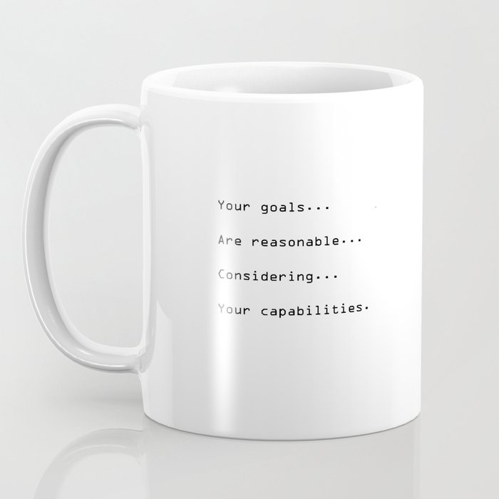 Your goals Coffee Mug