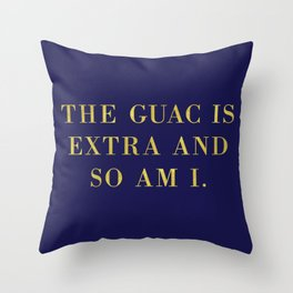 The Guac Is Extra-Navy | Guacamole | Sassy | Digital Typography Throw Pillow