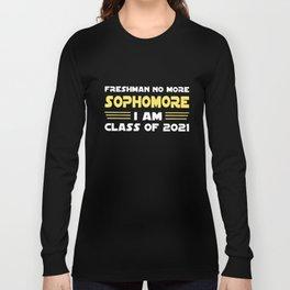 freshman no more sophomore I am class of 2021 american t-shirts Long Sleeve T-shirt