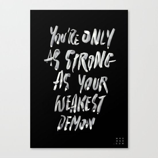 YOUR WEAKEST DEMON Canvas Print