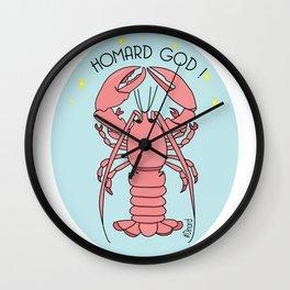 Homard god ! Wall Clock