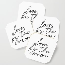 Live by the sun love by the moon (2 of 2) Coaster