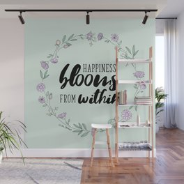 Happiness Blooms From Within Wall Mural