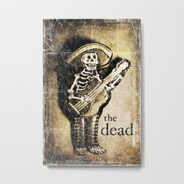 the dead Metal Print