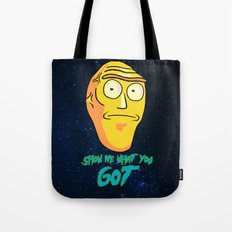 Show Me What You Got Tote Bag