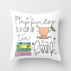 Happiness is... /Tea Throw Pillow