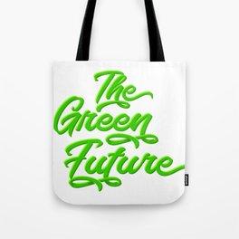 The Green Future Tote Bag