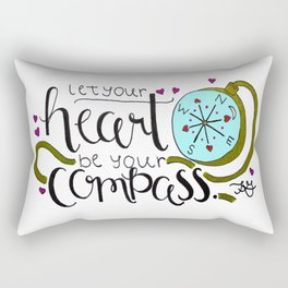 Let Your Heart Be Your Compass Rectangular Pillow