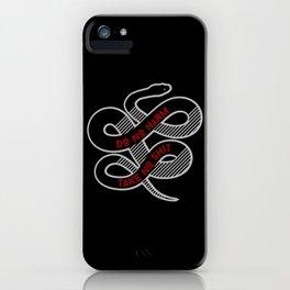 Do No Harm, Take No Shit iPhone Case
