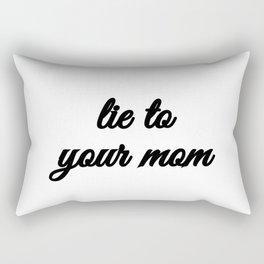 Bad Advice - Lie to Your Mom Rectangular Pillow