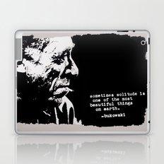 BUKOWSKI - solitude QUOTE Laptop & iPad Skin
