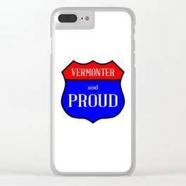 Vermonter And Proud Clear iPhone Case