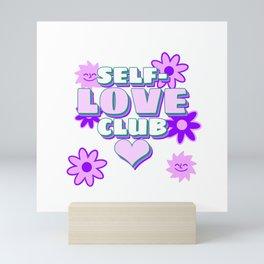 Love yourself and keep cool club Mini Art Print