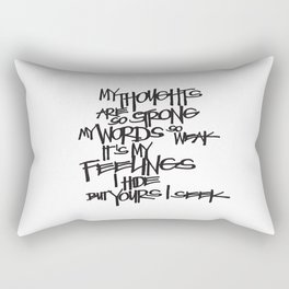 My Thoughts Are Strong Rectangular Pillow