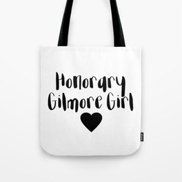 Honorary Gilmore Girl Tote Bag