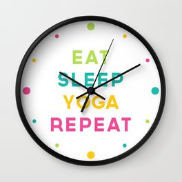 Eat Sleep Yoga Repeat Quote Wall Clock