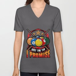 Just The Tip I Promise Pool Cue Billiards Pun Unisex V-Neck