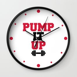 Pump It Up Gym Quote Wall Clock