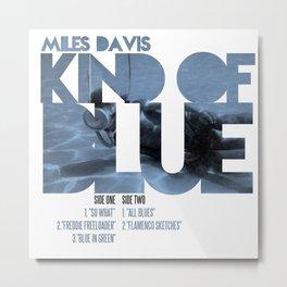 Kind Of Blue - Miles Davis / Album Cover Art LP Poster  Metal Print