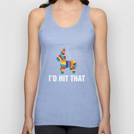 I'd Hit That Funny Pinata Cinco De Mayo Party Unisex Tank Top
