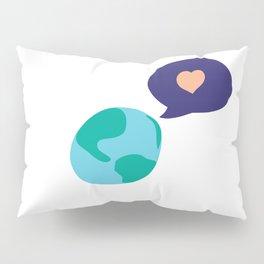 Love Mother Earth Pillow Sham