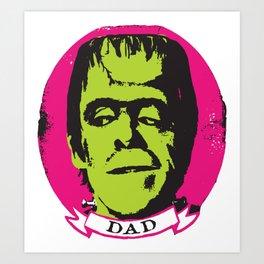 Herman Munster is your Dad Art Print