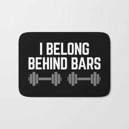 Behind Bars Gym Quote Bath Mat