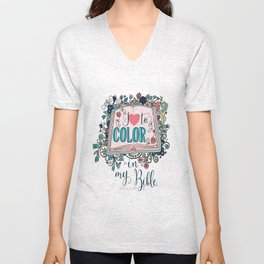 I love to color in my Bible Unisex V-Neck