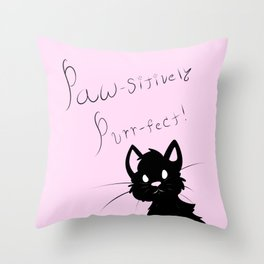 Paw-sitively Purr-fect (pink) Throw Pillow