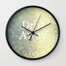 Drift Away  Wall Clock