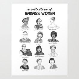 A Collection of Badass Women Art Print