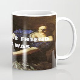 Judith Stopping Holofernes Coffee Mug