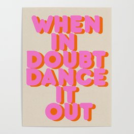 Dance it out Poster