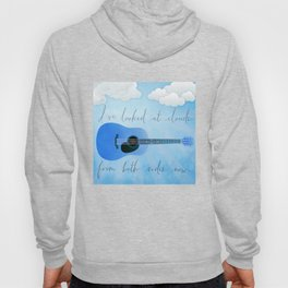 I've Looked At Clouds From Both Sides Now Hoody
