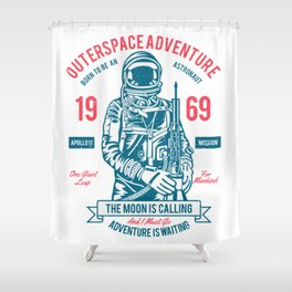 Outer space Adventure - Born to be an astronaut Shower Curtain
