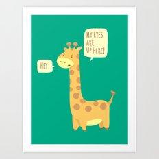 Giraffe problems! Art Print
