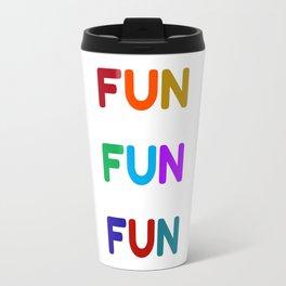 fun fun fun colorful design Travel Mug