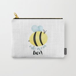 Cute As Can Bee! Carry-All Pouch