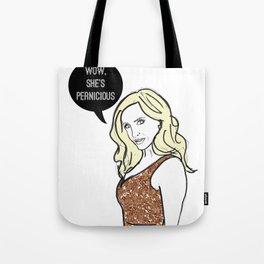 Pernicious Tote Bag