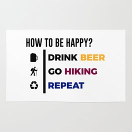 Be Happy Drink Beer Go Hiking Design Rug